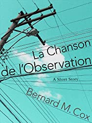 La Chanson de l'Observation (The Space Within These Lines Book 3) (English Edition)
