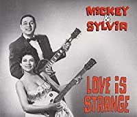 Love Is Strange by Mickey & Sylvia