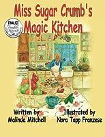 Miss Sugar Crumbs Magic Kitchen