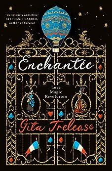 Enchantée by [Trelease, Gita]