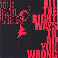All the Right Ways to Do You Wrong