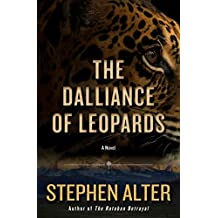 The Dalliance of Leopards: A Novel