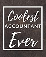 "Coolest Accountant Ever: 2020 Planner For Accountant, 1-Year Daily, Weekly And Monthly Organizer With Calendar, Great Gift Idea For Christmas Or Birthday (8"" x 10"")"