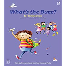 What's the Buzz? For Early Learners: A complete social skills foundation course