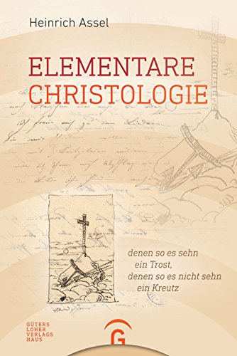 Elementare Christologie (German Edition)
