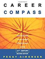Career Compass-Navigating Your Career Strategically in the 21st Century