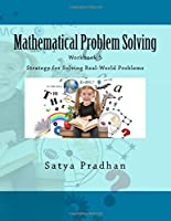 Mathematical Problem Solving: Strategy for Solving Real-world Problems