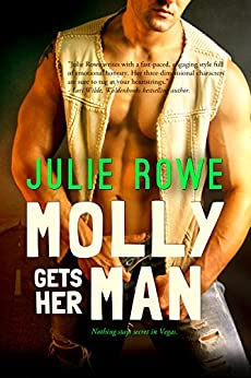Molly Gets Her Man (Entangled Ignite) by [Rowe, Julie]