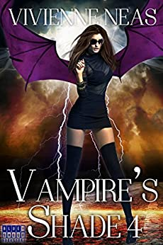 Vampire's Shade 4 (Vampire's Shade Collection) by [Neas, Vivienne]