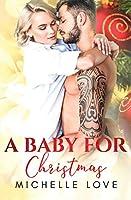 A Baby for Christmas: A Christmas Romance