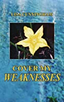 Cover My Weaknesses