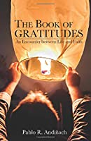 The Book of Gratitudes: An Encounter Between Life and Faith