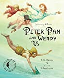 Peter Pan and Wendy: Centenary Edition (Sterling Illustrated Classics)