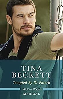 Tempted By Dr Patera (Hot Greek Docs Book 2) by [Beckett, Tina]