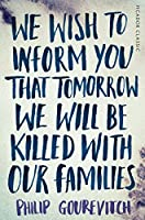 We Wish to Inform You That Tomorrow We Will Be Killed With Our Families: Picador Classic by Michael Herr(2015-01-31)