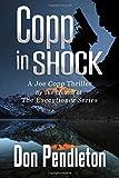 Copp In Shock, A Joe Copp Thriller: Joe Copp, Private Eye Series