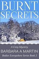 Burnt Secrets (Bodies Everywhere)