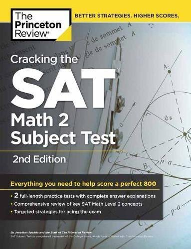 Cracking the SAT Subject Test in Math 2, 2nd Edition (College Test Preparation)