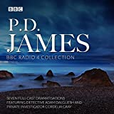 P.D. James BBC Radio Collection: Seven Full-Cast Dramatisations