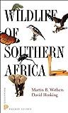 Wildlife of Southern Africa (Princeton Pocket Guides)