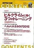 BiCYCLE CLUB (バイシクル クラブ) 2012年 06月号 [雑誌] 画像