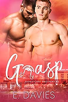Grasp (Significant Brothers Book 2) by [Davies, E.]