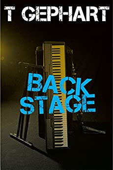 Back Stage (Power Station Book 3) by [Gephart, T]
