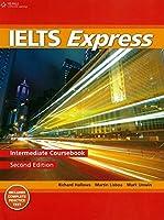 IELTS Express Intermediate: The Fast Track to IELTS Success by Richard Howells Martin Lisboa Mark Unwin(2012-01-05)
