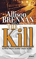 The Kill: A Novel (Predator Trilogy)