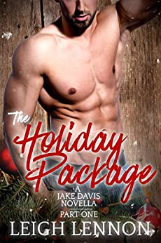 The Holiday Package (A Jake Davis Novella Book 1) by [Lennon, Leigh]
