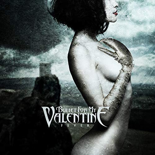 Fever / Bullet For My Valentine
