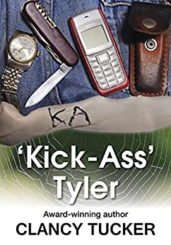 'Kick Ass' Tyler by [Tucker, Clancy]