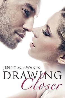 Drawing Closer (Novella) by [Schwartz, Jenny]
