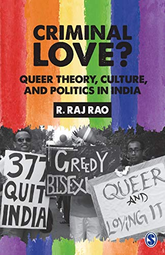 Download Criminal Love?: Queer Theory, Culture, and Politics in India 9386446499