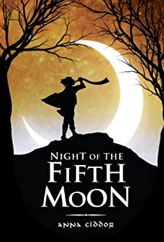 Night of the Fifth Moon by [Ciddor, Anna]