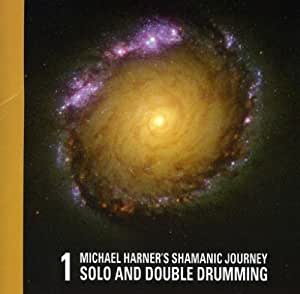 1-Michael Harner's Shamanic Journey Solo and Double Drumming