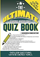 The Ultimate General Knowledge Quiz Book: 50 themed topics with 1250 multiple choice questions