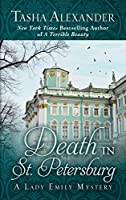 Death in St. Petersburg (Lady Emily Mystery: Wheeler Publishing Large Print Hardcover)