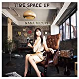 TIME SPACE EP(METRO BAROQUE/PARTY! PARTY!/時空サファイア/ONE)