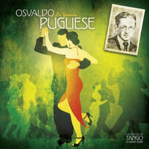 The Masters of Tango: Osvaldo ...