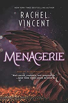 Menagerie (The Menagerie Series Book 1) by [Vincent, Rachel]