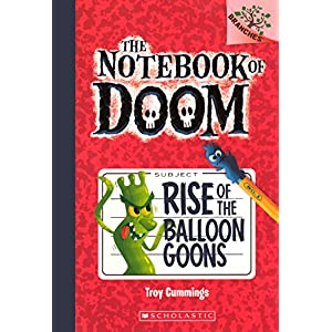 Rise of the Balloon Goons (Notebook of Doom)
