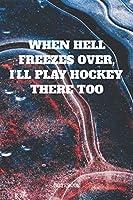 "Notebook: Ice Hockey Coach Planner / Organizer / Lined Notebook (6"" x 9"")"