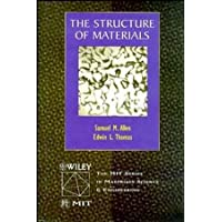 The Structure of Materials (Mit Series in Materials Science and Engineering)