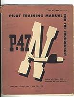 Pilot Training Manual for the Thunderbolt P-47n
