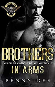 Brothers in Arms (The Kings of Mayhem MC Book 2) by [Dee, Penny]
