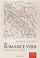 The Romance Verb: Morphomic Structure and Diachrony