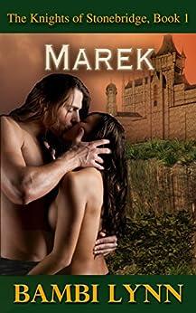 Marek (The Knights of Stonebridge Book 1) by [Lynn, Bambi]