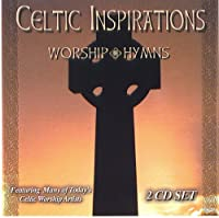 Celtic Inspirations: Worship Hymns【CD】 [並行輸入品]