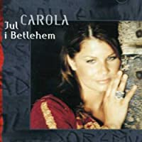 Jul I Betlehem by Carola (2001-10-29)
